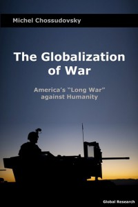 Globalization-of-war-michel-chossudovsky