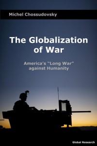 Globalization-of-war-michel-chossudovsky
